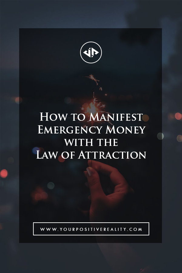 How to Manifest Emergency Money with the Law of Attraction
